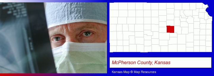 a physician viewing x-ray results; McPherson County, Kansas highlighted in red on a map