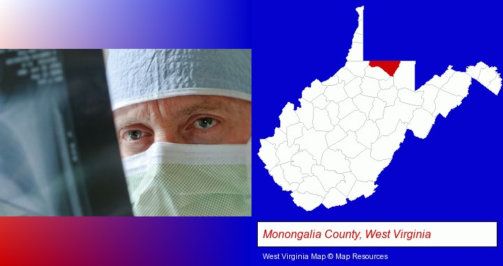 a physician viewing x-ray results; Monongalia County, West Virginia highlighted in red on a map