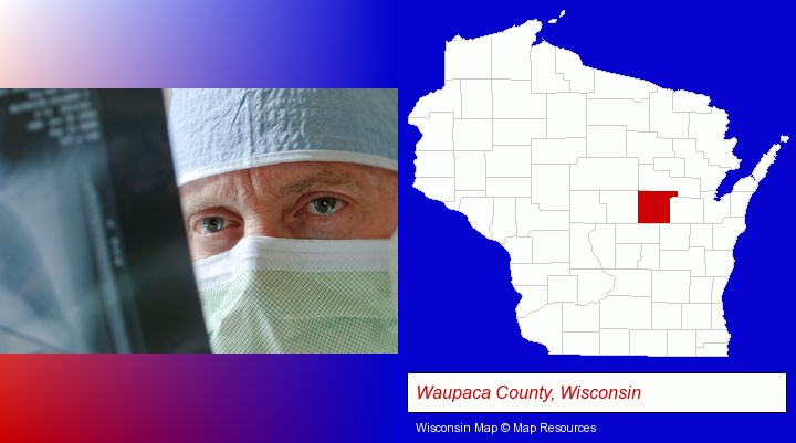 a physician viewing x-ray results; Waupaca County, Wisconsin highlighted in red on a map